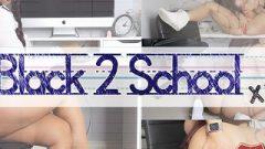 Black 2 School – Big Black Dick , School , Amateur , PAWG